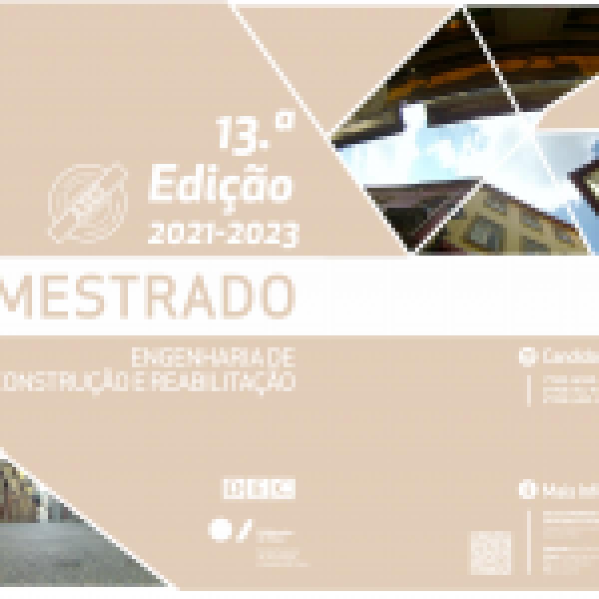 13.ª Edição do Curso de Mestrado em Engenharia de Construção e Reabilitação