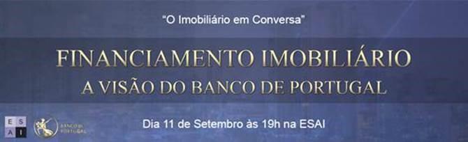 CONVITE PALESTRA: Financiamento Imobiliário: A visão do Banco de Portugal - 11 de Setembro 2018