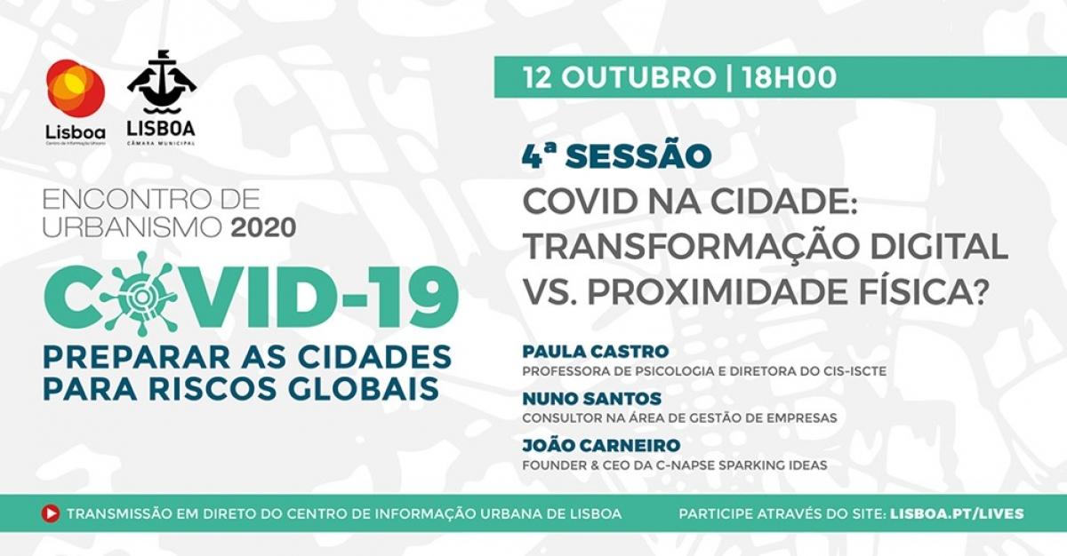 Divulgação // CML - Encontro de Urbanismo 2020: COVID 19 - Preparar as Cidades para Riscos Globais