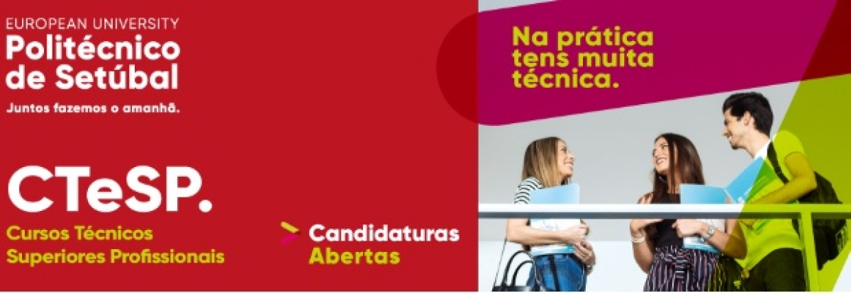 Instituto Politécnico de Setúbal(IPS)  CTeSP   Candidaturas abertas
