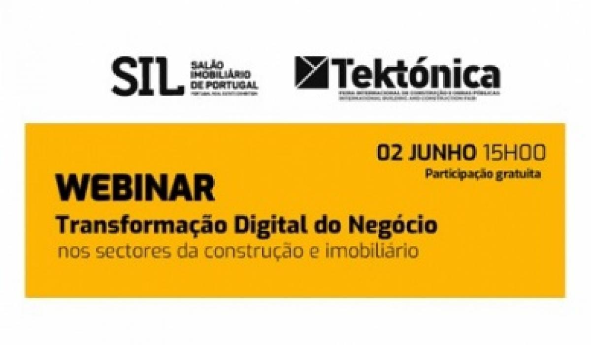 """Webinar """"Transformação digital do negócio nos sectores da Construção e Imobiliário"""""""