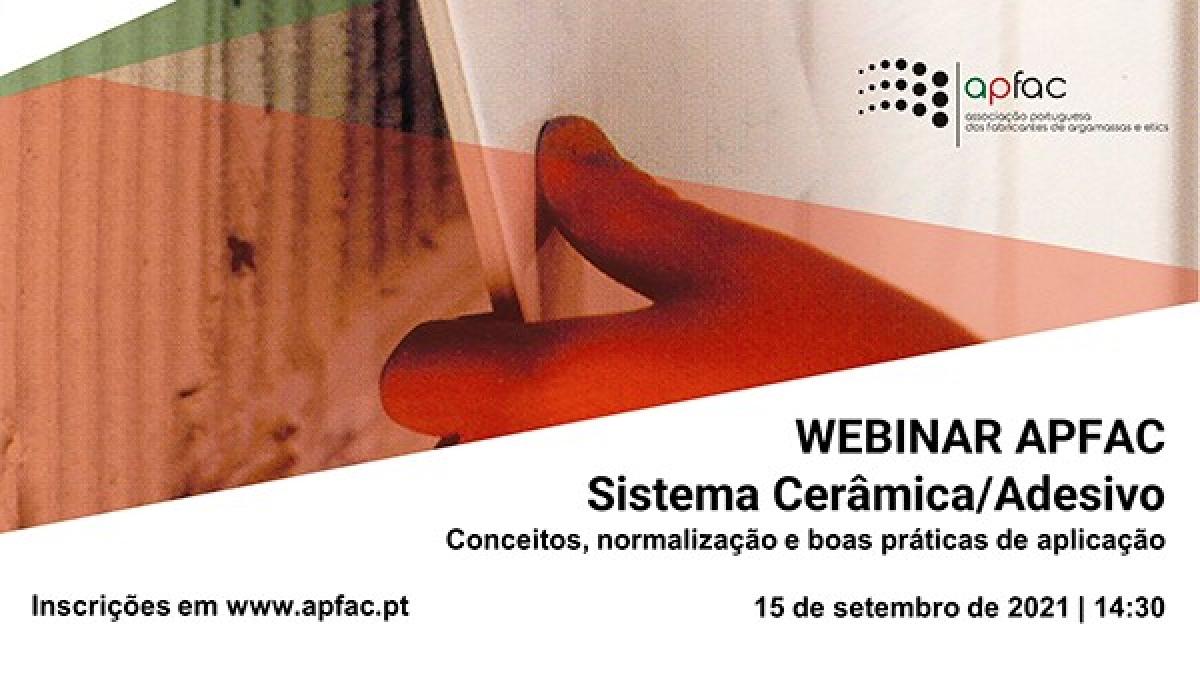 WEBINARS APFAC - Sistema Cerâmica/Adesivo 15 de setembro de 2021, 14:30
